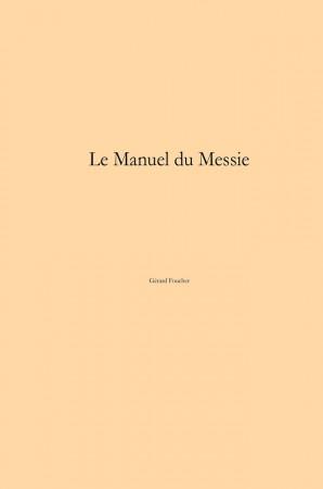 Le Manuel du Messie - 1ère de couverture